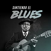 Sintiendo el Blues de Various Artists