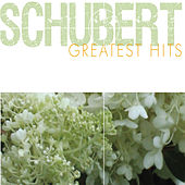 Schubert Greatest Hits by Various Artists