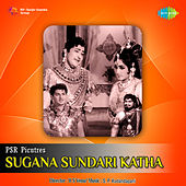 Sugana Sundari Katha (Original Motion Picture Soundtrack) de Various Artists
