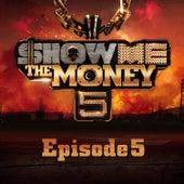 Show Me the Money 5 Episode 5 de Various Artists