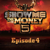 Show Me the Money 5 Episode 4 by Various Artists