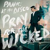 Pray For The Wicked van Panic! at the Disco