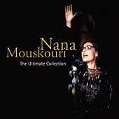 The Ultimate Collection von Nana Mouskouri