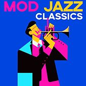 Mod Jazz Classics di Various Artists