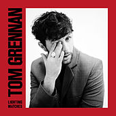 Lighting Matches (Deluxe) by Tom Grennan