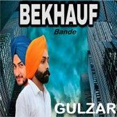 BeKhauf Bande von Gulzar