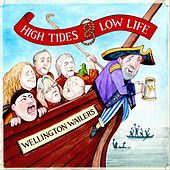 High Tides and Low Life by The Wellington Wailers