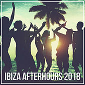Ibiza Afterhours 2018 von Various Artists
