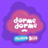 Dorme Dorme Mundo Bita, Vol. 1 by Mundo Bita