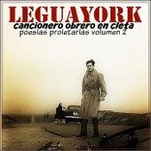Cancionero Obrero en Cleta: Poesias Proletarias, Vol. 2 by Legua York
