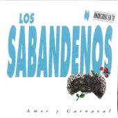 Amor y Carnaval by Los Sabandeños