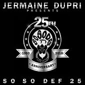 Jermaine Dupri Presents... So So Def 25 von Various Artists