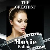 The Greatest Movie Ballads de Various Artists