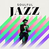 Soulful Jazz by Various Artists