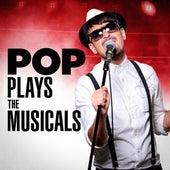 Pop Plays the Musicals von Various Artists