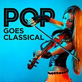 Pop Goes Classical de Various Artists