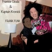 Frank Funk de Frankie Cicala