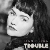 Trouble de Jennie Lena