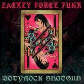 Bodyrock Shotgun by Zackey Force Funk