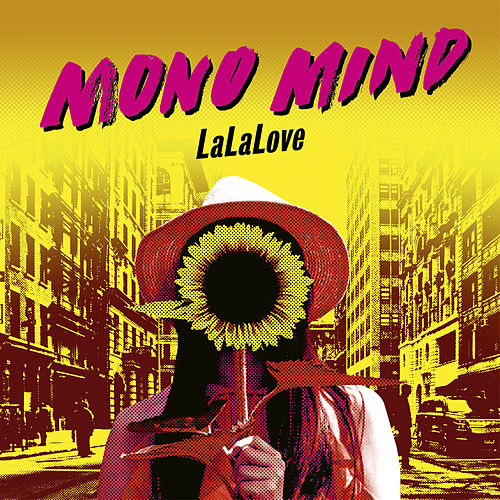 La La Love by Mono Mind