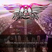 Aerosmith: Central Park, Recorded Live In Central Park, N.Y., June, 1975 de Aerosmith