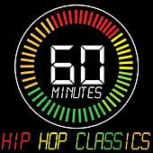 60 Minutes of Hip Hop Classics by Various Artists