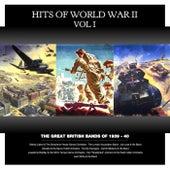 Hits Of World War II, Vol. 1 von Various Artists