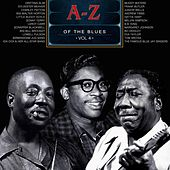 A-Z of the Blues, Vol 4 by Various Artists