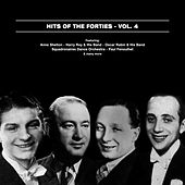 Hits Of The Forties, Vol. 4 by Various Artists