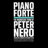 Piano Forte The Magnificent Piano Of Peter Nero de Peter Nero