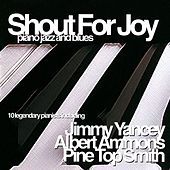 Shout out for Joy, Piano Jazz and Blues by Various Artists
