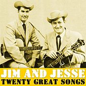 Twenty Great Songs von Jim and Jesse