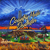 Country Music Deathstar by Comanche Moon