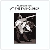 At The Swing Shop von Various Artists