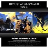 Hits Of World War II, Vol. 2 von Various Artists
