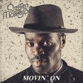 Movin On' by Steffen Morrison