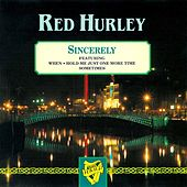 Sincerely by Red Hurley