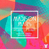 We Are the Night (Breathe Carolina Remix) by Madison Mars
