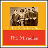 I'll Try Something New von The Miracles