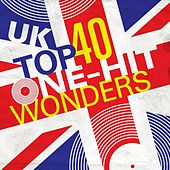 UK Top 40 One-Hit Wonders von Various Artists