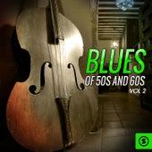 Blues of 50's and 60's, Vol. 2 de Various Artists