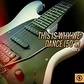 This Is Why We Dance (50's), Vol. 5 by Various Artists