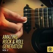 Amazing Rock & Roll Generation, Vol. 3 de Various Artists