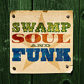 Swamp Soul & Funk von Various Artists