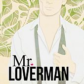 Mr Loverman by Various Artists
