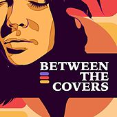 Between the Covers von Various Artists