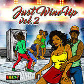 Just Wine Up, Vol. 2 by Various Artists