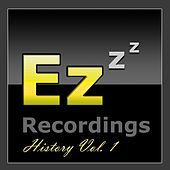 Ez Recordings: History Vol. 1 by Various Artists