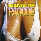 Mania de Pagode de Various Artists