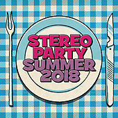 Stereoparty Summer 2018 by Various Artists